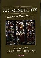 Cof cenedl XIX by Geraint H. Jenkins