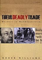 Their Deadly Trade: Murders in Monmouthshire…