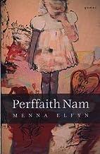 Perffaith Nam by Menna Elfyn