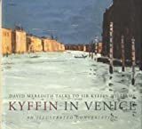 David Meredith: Kyffin in Venice: An Illustrated Conversation