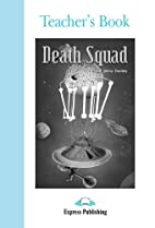 Death Squad: Teacher's Book by Jenny Dooley