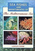 Sea Fishes and Invertebrates of the…