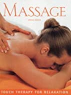 Massage: Touch Therapy for Relaxation…