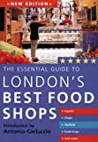 New Holland: Essential Guide London's Best Food Shops