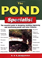 The Pond Specialist: The Essential Guide to…