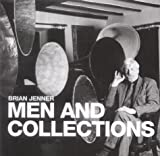 Jenner, Brian: Men And Collections