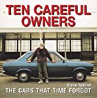 Ten Careful Owners: The Cars That Time…