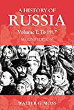 Moss, Walter G.: A History of Russia to 1917
