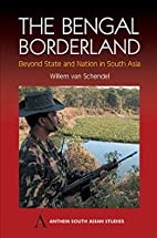 The Bengal Borderland: Beyond State and…