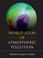 World Atlas of Atmospheric Pollution (Anthem…