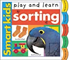Play and Learn: Sorting (Smart Kids Pre…