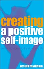 Creating a Positive Self-Image: Simple…