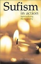 Sufism in Action: Spiritualising the Economy…