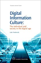 Digital Information Culture: The Individual…