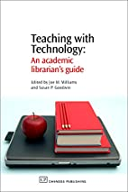 Teaching With Technology: An Academic…