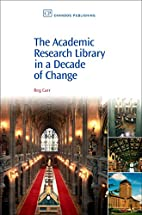 The Academic Research Library in a Decade of…