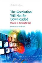 The Revolution Will Not Be Downloaded:…
