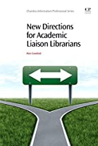 New Directions for Academic Liaison…