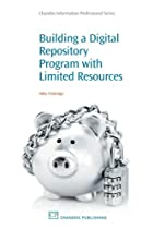 Building Digital Repository Programs with…