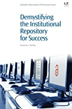 Demystifying the Institutional Repository…