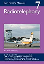 Radiotelephony (Air Pilot's Manual) by…