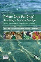 More Crop Per Drop: Revisiting a research…