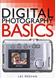 Meehan, Les: Digital Photography Basics