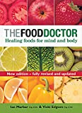 Edgson, Vicki: The Food Doctor: Healing Foods for Mind and Body