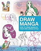 Draw Manga: How to Draw Manga In Your Own…