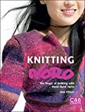 Ellison, Jane: Knitting Noro: The Magic of Knitting with Hand-dyed Yarns