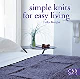 Knight, Erika: Simple Knits for Easy Living