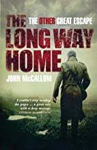 The Long Way Home: The Other Great Escape by…