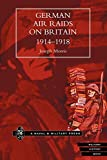 Morris, Joseph: German Air Raids on Great Britain 1914-1918