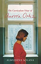 The Curriculum Vitae of Aurora Ortiz by…