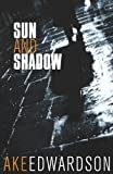 Edwardson, Ake: Sun and Shadow