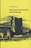 Nicholls, K. W.: Gaelic and Gaelicized Ireland in the Middle Ages