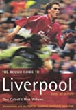 Rough Guides: The Rough Guide Liverpool (Rough Guide Sports/Pop Culture)