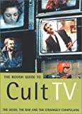 Simpson, Paul: The Rough Guide to Cult TV