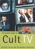 The Rough Guide to Cult TV by Paul Simpson
