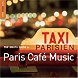 Rough Guides: The Rough Guide to Paris Cafe Music (Rough Guide World Music CDs)