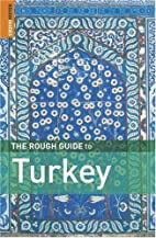 The Rough Guide to Turkey by Rosie Ayliffe