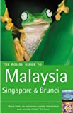 Lewis, Mark: The Rough Guide to Malaysia, Singapore &amp; Brunei