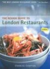 ROUGH GUIDES: The Rough Guide to London Restaurants 2004 6 (Rough Guide Mini Guides)
