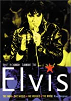 The Rough Guide to Elvis by Rough Guides