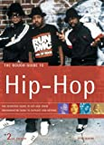 Rough Guides: The Rough Guide To Hip-hop
