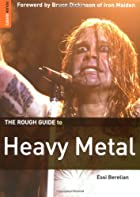 The Rough Guide to Heavy Metal by Essi…
