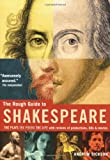 Not Available: The Rough Guide To Shakespeare: The Plays, The Poems, The Life