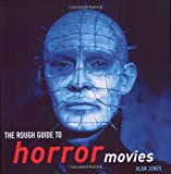 Jones, Alan: The Rough Guide To Horror Movies