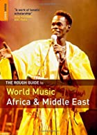 The Rough Guide to World Music : Volume 1…