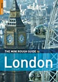 Humphreys, Rob: The Rough Guide London Mini Guide: Edition 4 (Rough Guide Mini Guides)
